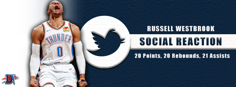 Social Reaction: Russell Westbrook Makes History