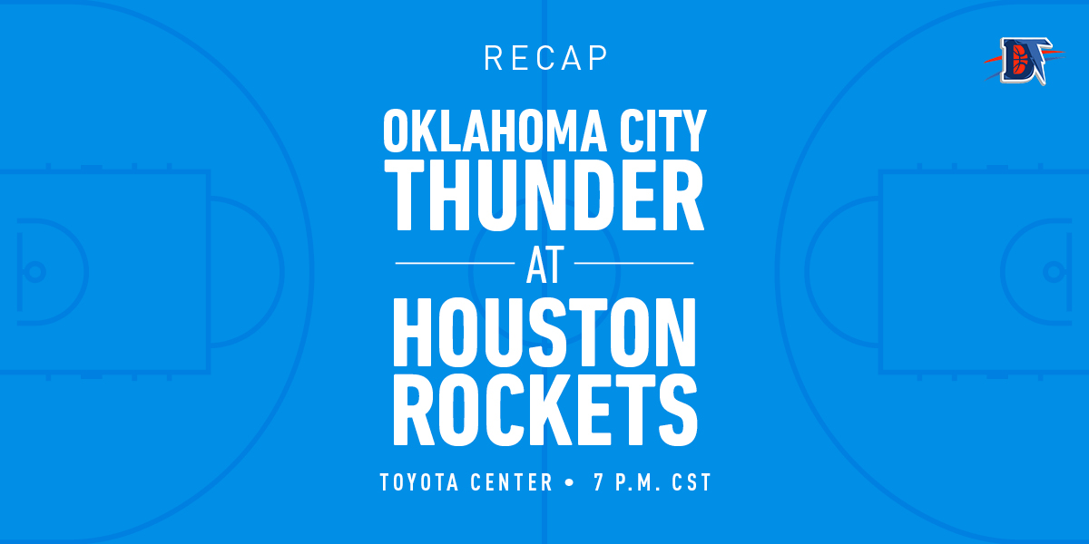 Game 4 Recap: Rockets (2-1) def. Thunder (1-3) 116-112