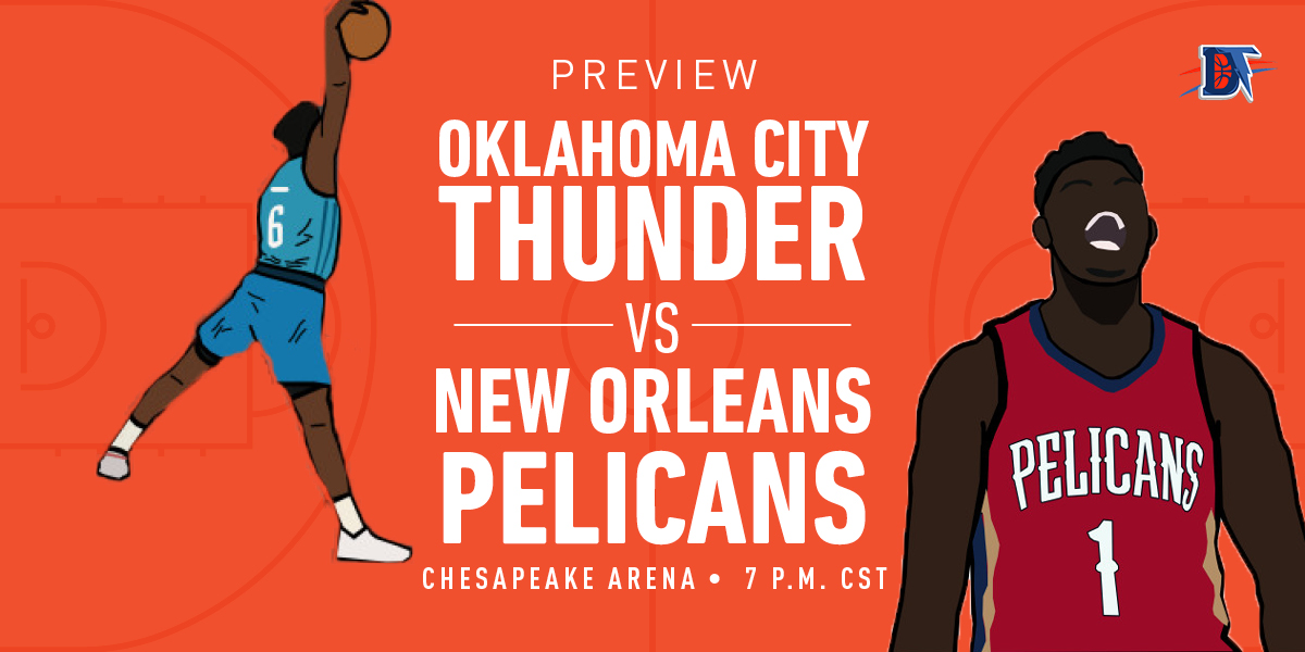 Game 18 Live Thread: Thunder (6-11) vs. Pelicans (6-12)