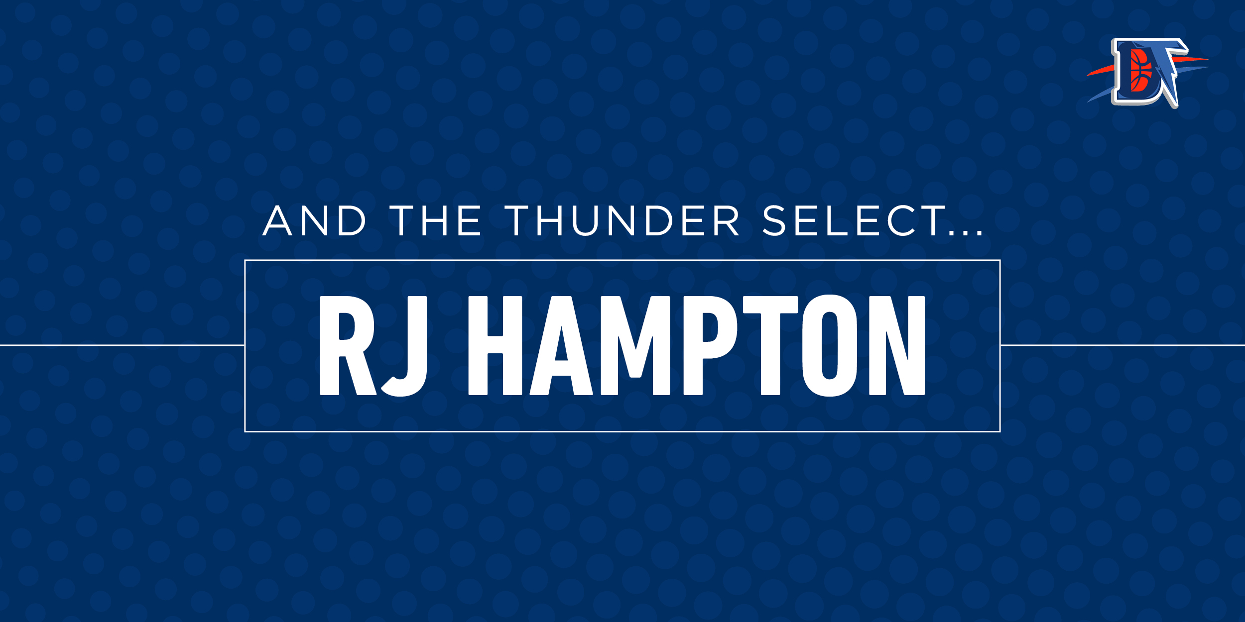 And the Thunder Select: R.J. Hampton