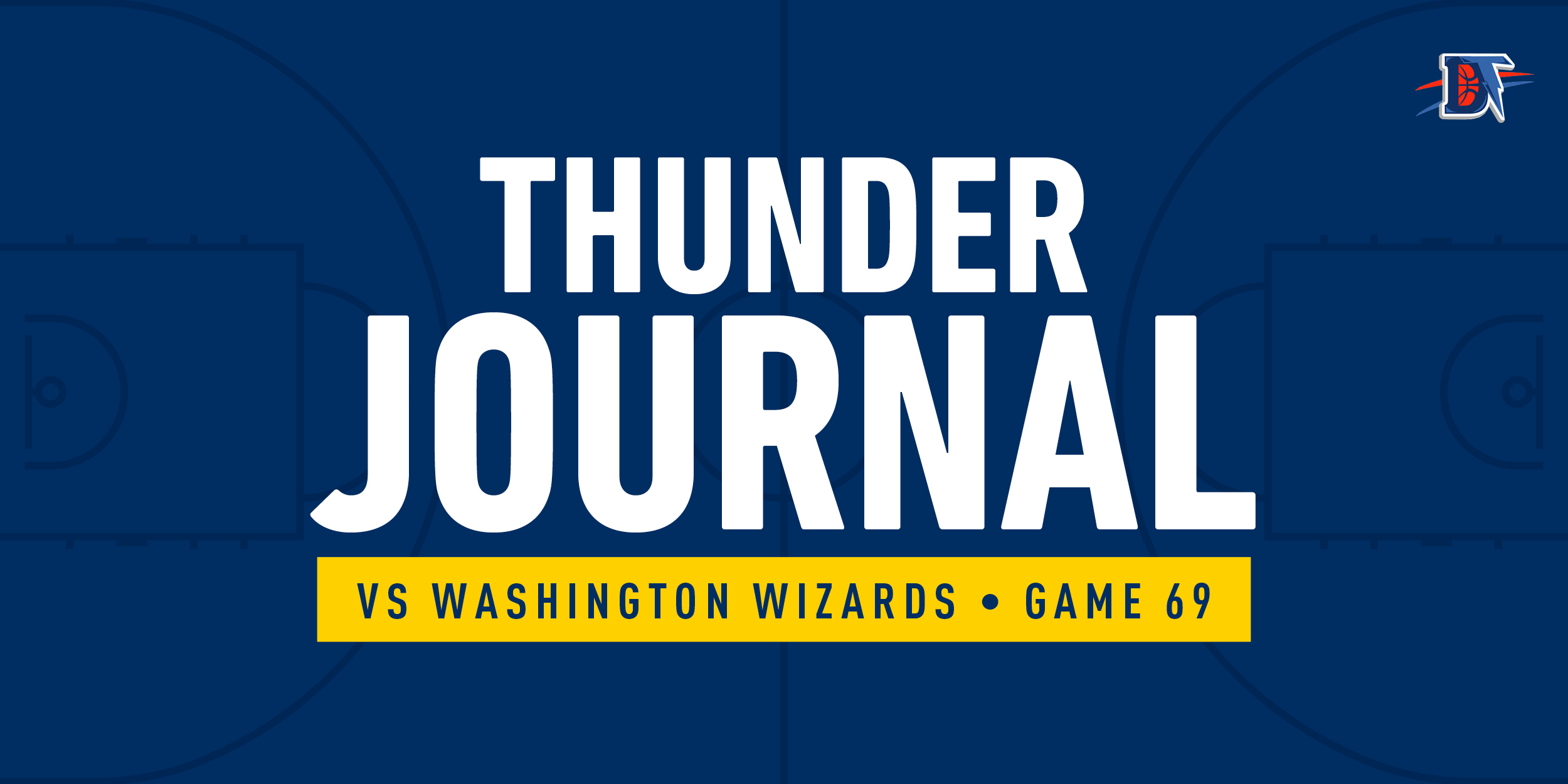 Thunder Journal: Bazley Busts Out Against Bubble Winless Wizards